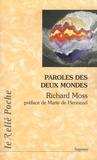 Richard Moss - Paroles des deux mondes.