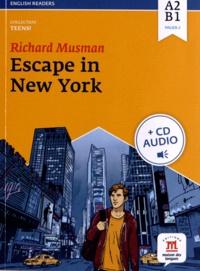 Richard Musman - Escape in New York - Niveau A2-B1. 1 CD audio MP3