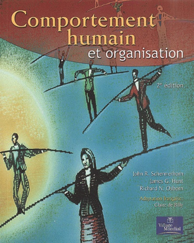 Richard-N Osborn et John Schermerhorn - Comportement humain et organisation - 2ème édition.