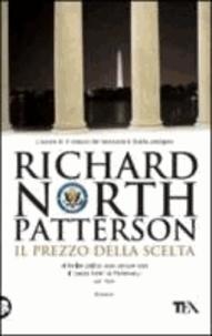 Richard N. Patterson - Il prezzo della scelta.