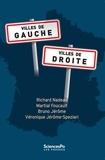 Richard Nadeau et Martial Foucault - Villes de gauche, villes de droite - Trajectoires politiques des municipalités françaises de 1983 à 2014.