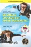Richard-Nelson Bolles - De quelle couleur est votre parachute ? - Un guide pratique pour les gens en recherche d'emploi et en changement de carrière.
