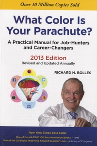 Richard-Nelson Bolles - What Color is Your Parachute ?.