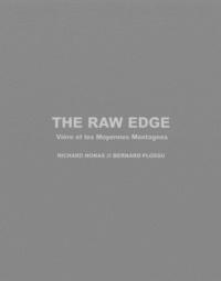 The Raw Edge- Vière et les Moyennes Montagnes, 2 volumes - Richard Nonas |