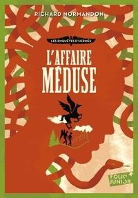 Richard Normandon - Les enquêtes d'Hermès Tome 2 : L'affaire Méduse.