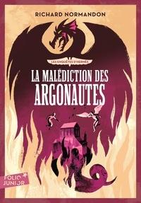 Richard Normandon - Les enquêtes d'Hermès Tome 3 : La malédiction des Argonautes.