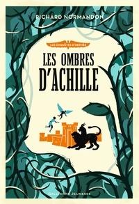 Richard Normandon - Les enquêtes d'Hermès Tome 4 : Les ombres d'Achille.