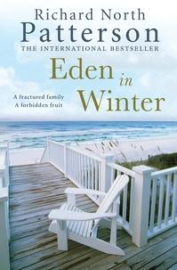 Richard North Patterson - Eden in Winter.
