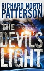 Richard North Patterson - The Devil's Light.