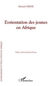 Richard Okene - L'orientation des jeunes en Afrique.