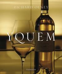 Richard Olney - Yquem.