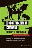 Richard Oppenlander - Confortablement ignorant.