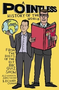 Richard Osman et Alexander Armstrong - A Pointless History of the World - Are you a Pointless champion?.