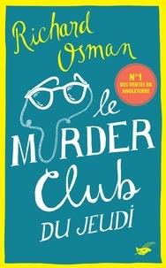 Richard Osman - Le Murder Club du jeudi.