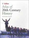 Richard Overy - Atlas of the 20th century.