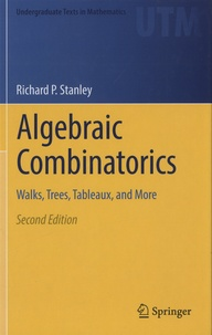 Richard-P Stanley - Algebraic Combinatorics - Walks, Trees, Tableaux, and More.