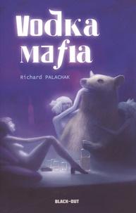 Richard Palachak - Vodka Mafia.