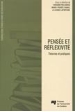 Richard Pallascio et M-F Daniel - Pensée et réflexivité - Théories et pratiques.