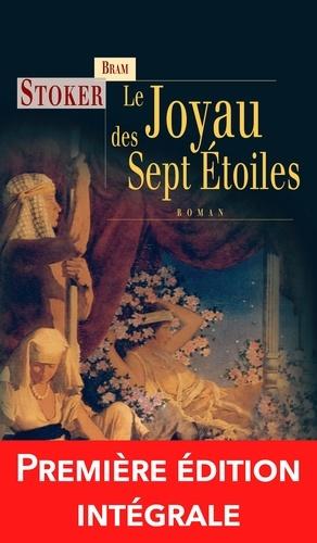 Richard Parsons et Richard D. Nolane - Le Joyau des sept étoiles - Un roman fantastique et angoissant !.