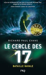 Richard Paul Evans - Le cercle des 17 Tome 3 : Bataille navale.