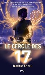 Richard Paul Evans - Le cercle des 17 Tome 5 : Tornade de feu.