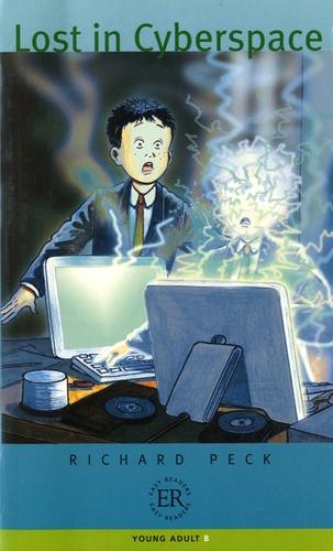 Richard Peck - Lost in Cyberspace.