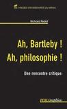 Richard Pedot - Ah, Bartleby ! Ah, philosophie ! - Une rencontre critique.