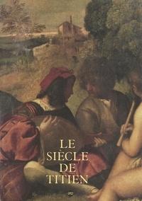 Richard Peduzzi et  Collectif - Le siècle du Titien : l'âge d'or de la peinture à Venise - Exposition Paris Grand Palais, 9 mars-14 juin 1993.