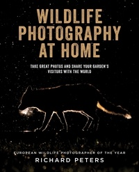 Richard Peters - Wildlife Photography at Home.