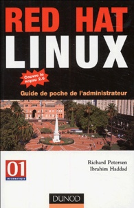 Richard Petersen et Ibrahim Haddad - Red Hat Linux - Guide de poche de l'administrateur.