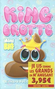 Richard Petit - King Crotte.
