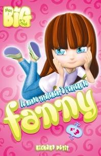 Richard Petit - Le monde totalement à l'envers de Fanny Tome 3 : Perdus dans un trou de donut.