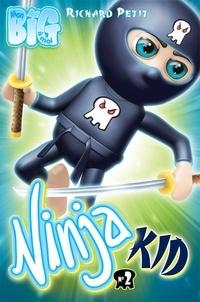 Richard Petit - Ninja Kid 2 - Les Egg Rolls contre-attaquent.