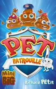 Richard Petit - Pet Patrouille.