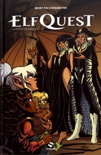 Richard Pini et Wendy Pini - Elfquest, la quête originelle Tome 4 : .