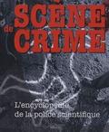 Richard Platt - Scène de crime - L'encyclopédie de la police scientifique.