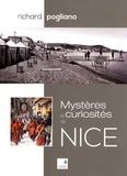 Richard Pogliano - Mystères et curiosités de Nice.