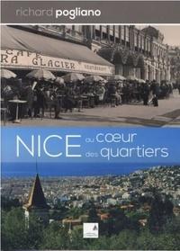 Richard Pogliano - Nice au coeur des quartiers.
