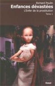 Richard Poulin - Enfances dévastées 1 - L'Enfer de la prostitution.