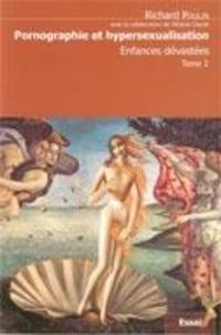 Richard Poulin - Enfances dévastées, tome 2 - Pornographie et hypersexualisation.