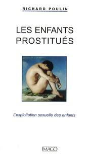Richard Poulin - Les enfants prostitués - L'exploitation sexuelle des enfants.