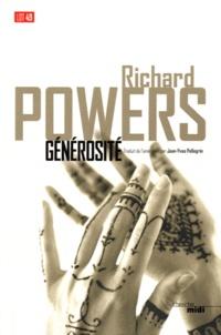 Richard Powers - Générosité.