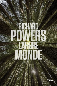 Richard Powers - L'arbre-monde.
