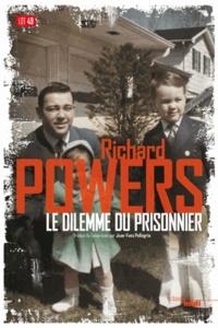 Richard Powers - Le dilemme du prisonnier.