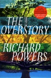 Richard Powers - The Overstory.