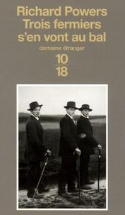 Richard Powers - Trois fermiers s'en vont au bal.