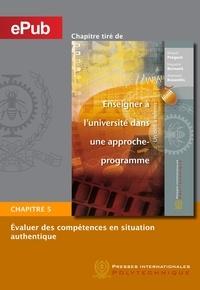 Richard Prégent et Huguette Bernard - Évaluer des compétences en situation authentique (Chapitre).