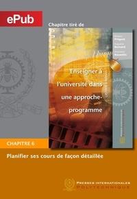 Richard Prégent et Huguette Bernard - Planifier ses cours de façon détaillée (Chapitre).