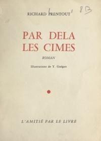 Richard Prentout et Y. Guégan - Par-delà les cimes.
