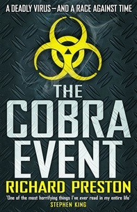 Richard Preston - The Cobra Event.